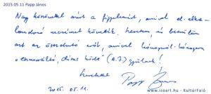 Papp János bejegyzése a KultúrFaló vendégkönyvébe 2015. május 11.