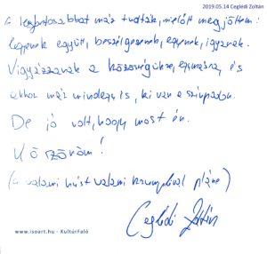 Ceglédi Zoltán bejegyzése a KultúrFaló vendégkönyvébe 2019. május 14.